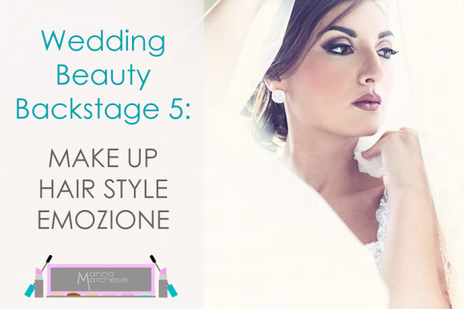 Wedding Beauty Backstage: trucco sposa intenso e audace
