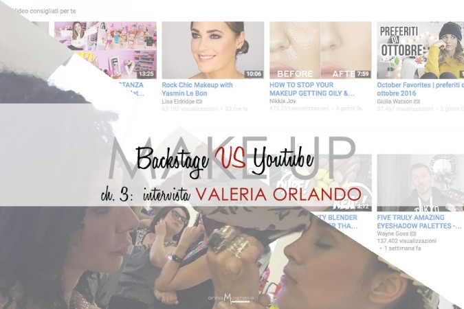 """Youtube vs Backstage: perché il fashion non è solo """"stampare volti a ripetizione"""" secondo Valeria Orlando"""