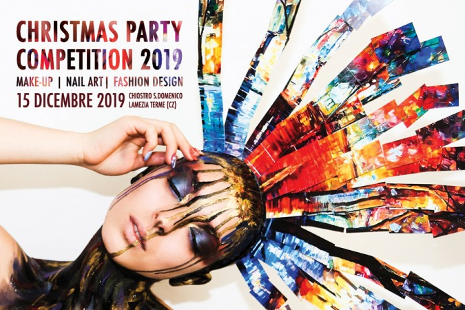 Christmas Party Competition 2019: nuovi workshop e kit di prodotti in palio per make-up artist, nail artist e aspiranti stilisti